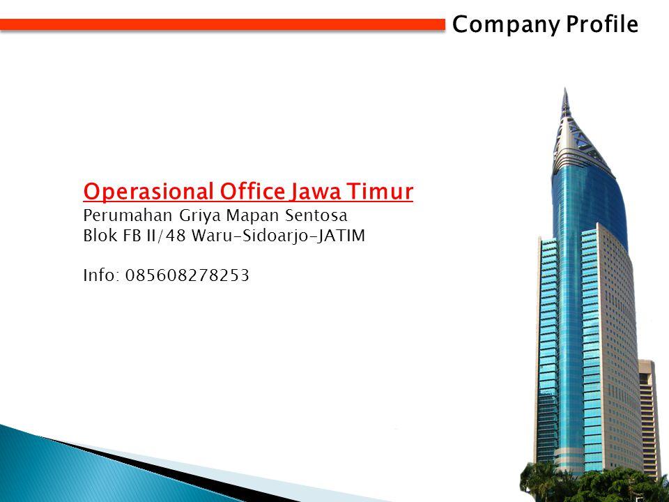 Company Profile Operasional Office Jawa Timur