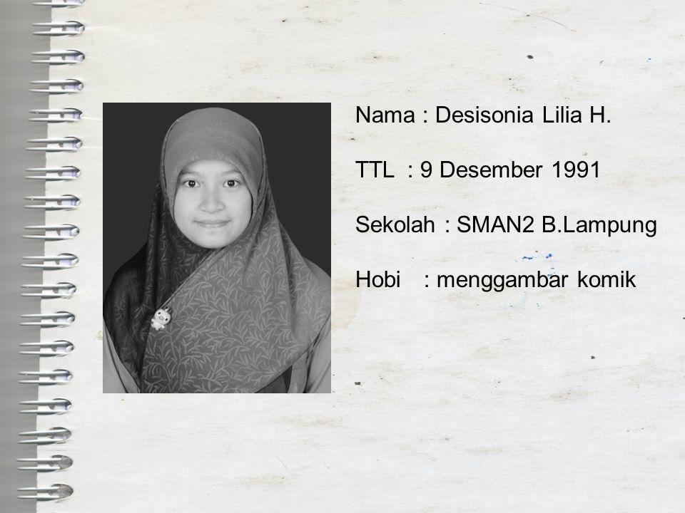 Nama : Desisonia Lilia H.