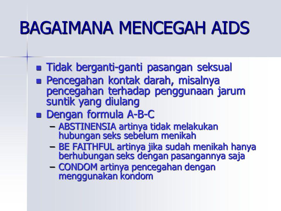 BAGAIMANA MENCEGAH AIDS
