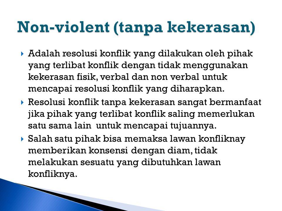 Non-violent (tanpa kekerasan)