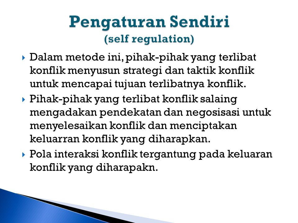 Pengaturan Sendiri (self regulation)