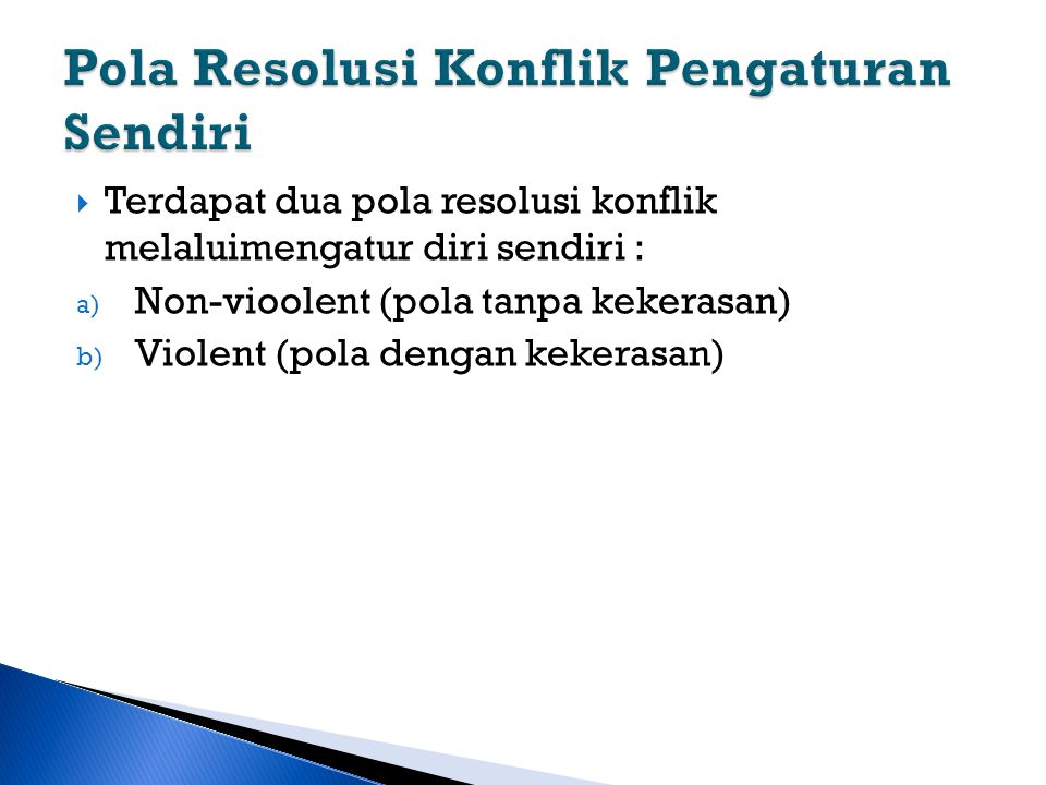 Pola Resolusi Konflik Pengaturan Sendiri