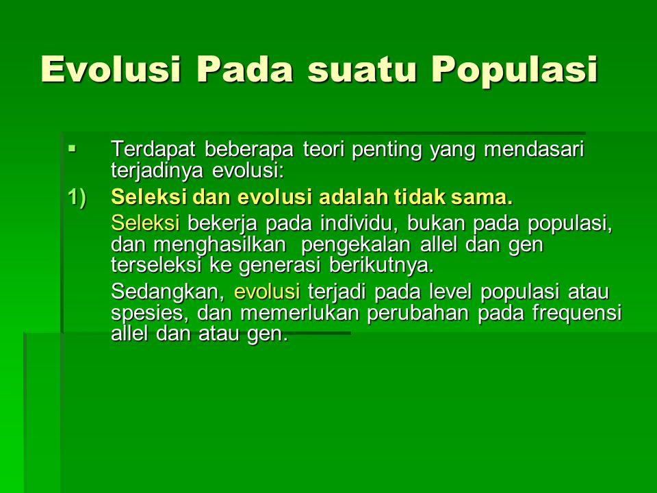 Evolusi Pada suatu Populasi