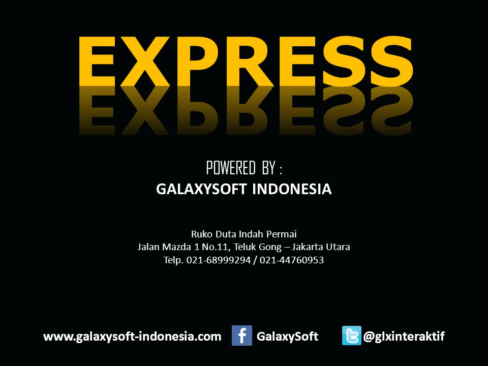 www.galaxysoft-indonesia.com GalaxySoft @glxinteraktif