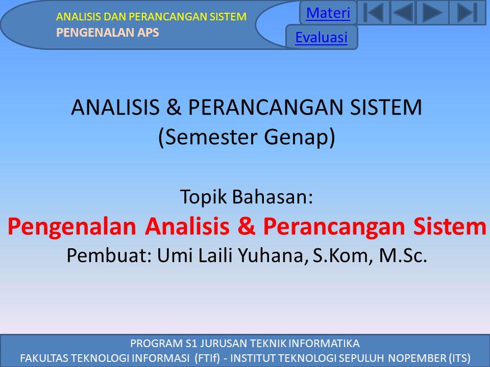 Pengenalan Analisis & Perancangan Sistem