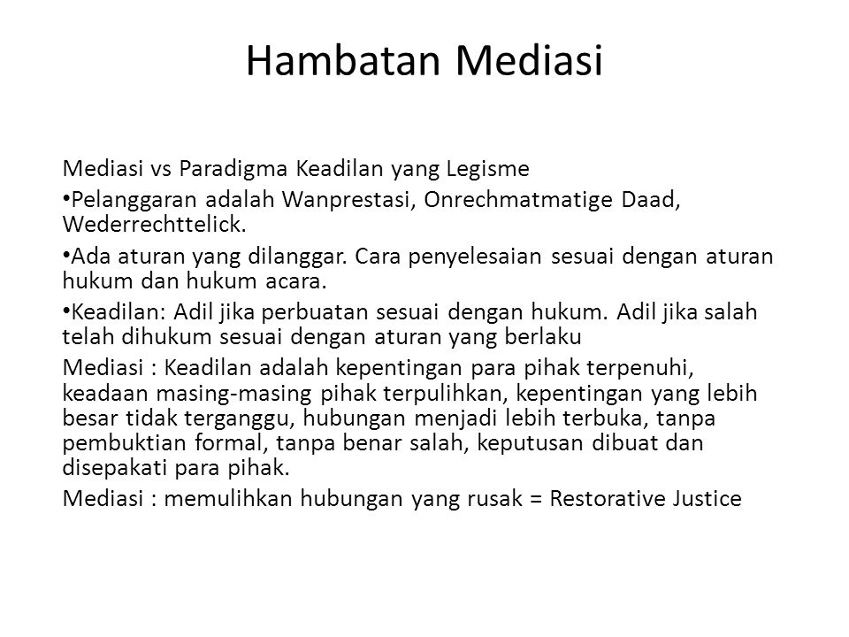 Hambatan Mediasi Mediasi vs Paradigma Keadilan yang Legisme