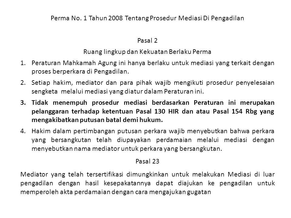 Perma No. 1 Tahun 2008 Tentang Prosedur Mediasi Di Pengadilan