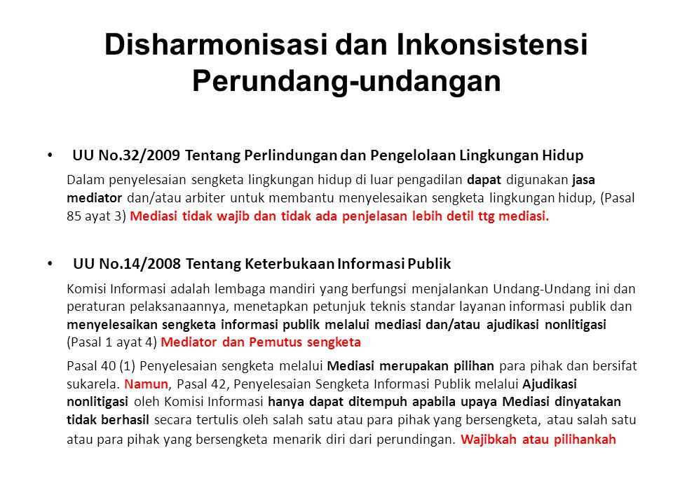 Disharmonisasi dan Inkonsistensi Perundang-undangan