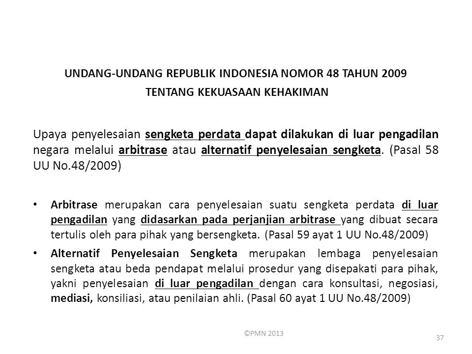 UNDANG-UNDANG REPUBLIK INDONESIA NOMOR 48 TAHUN 2009