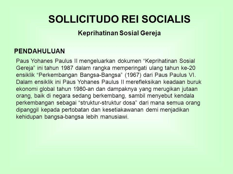 SOLLICITUDO REI SOCIALIS Keprihatinan Sosial Gereja