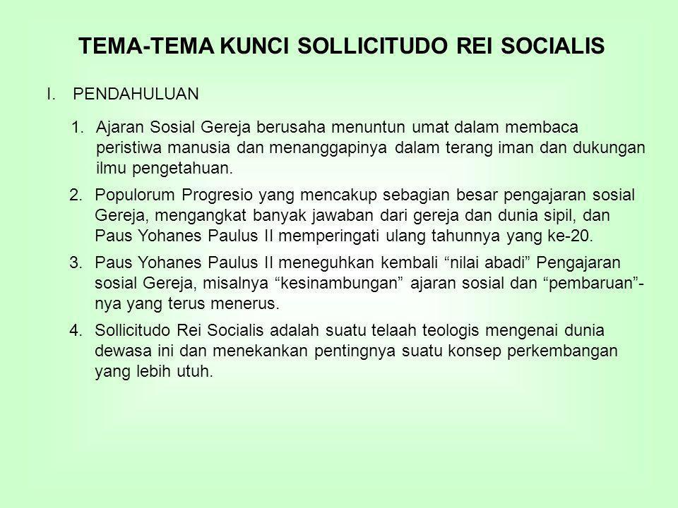 TEMA-TEMA KUNCI SOLLICITUDO REI SOCIALIS