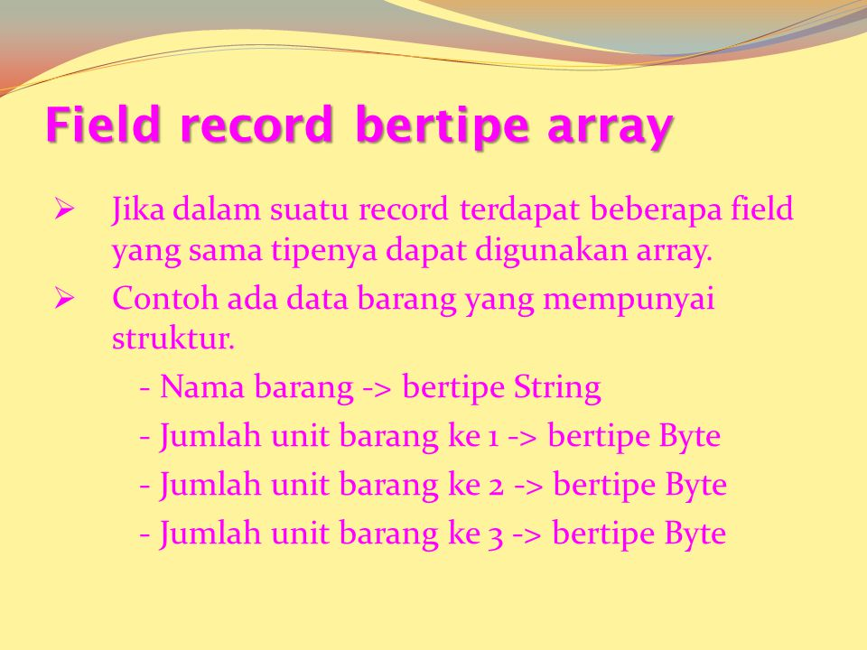 Field record bertipe array