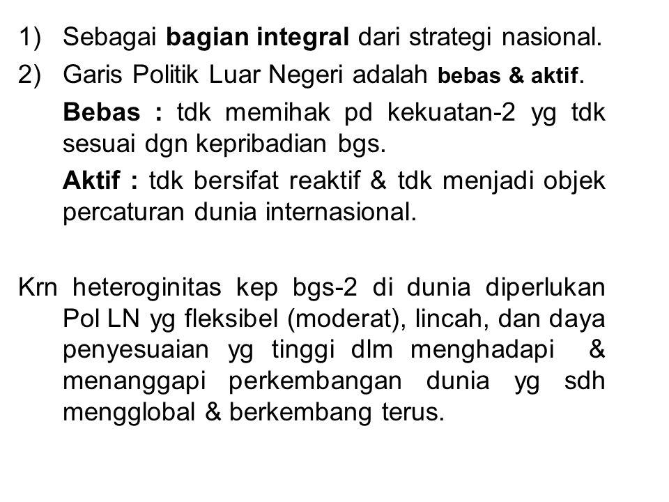 Sebagai bagian integral dari strategi nasional.