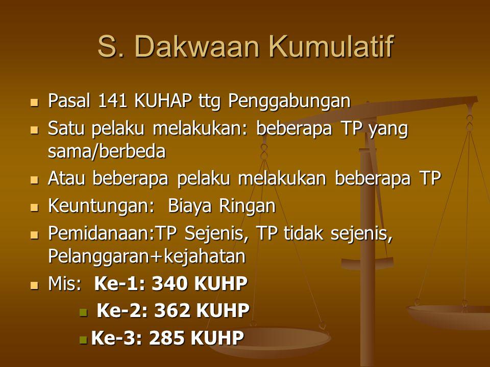 S. Dakwaan Kumulatif Pasal 141 KUHAP ttg Penggabungan