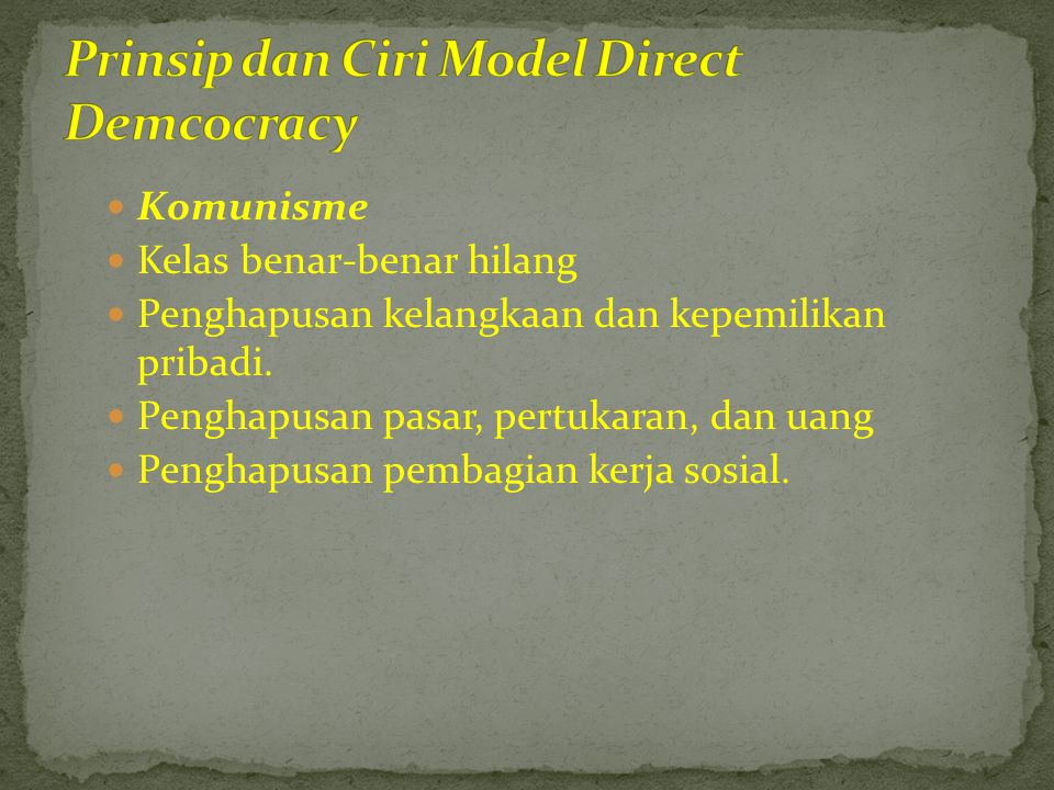 Prinsip dan Ciri Model Direct Demcocracy