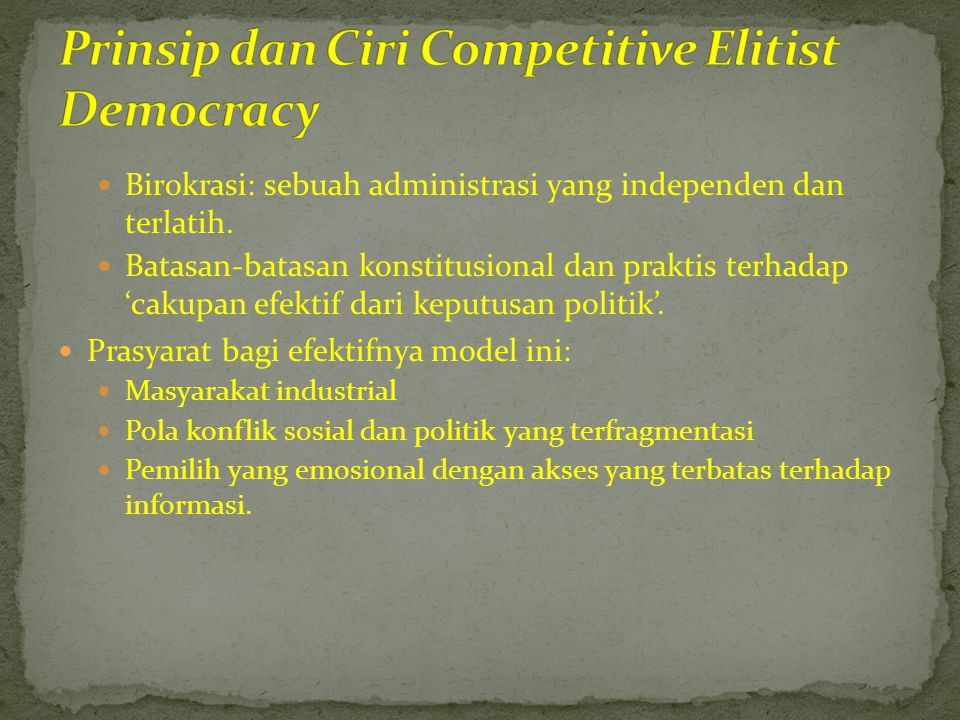 Prinsip dan Ciri Competitive Elitist Democracy