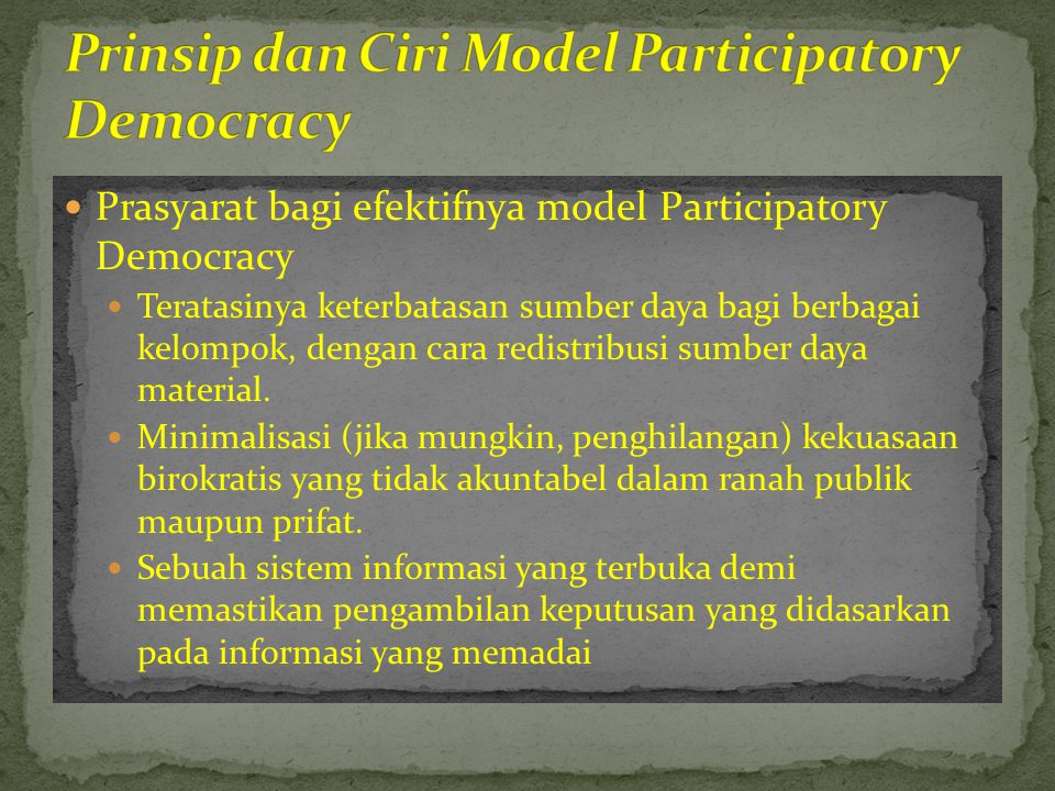 Prinsip dan Ciri Model Participatory Democracy