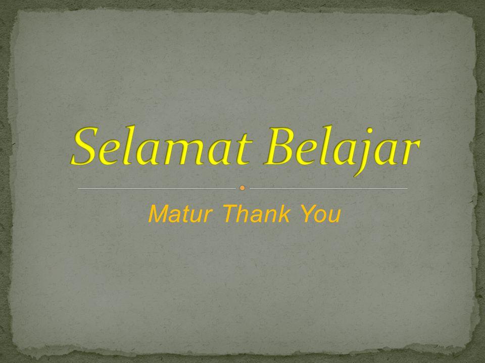 Selamat Belajar Matur Thank You