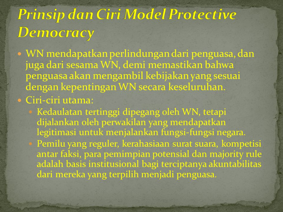 Prinsip dan Ciri Model Protective Democracy