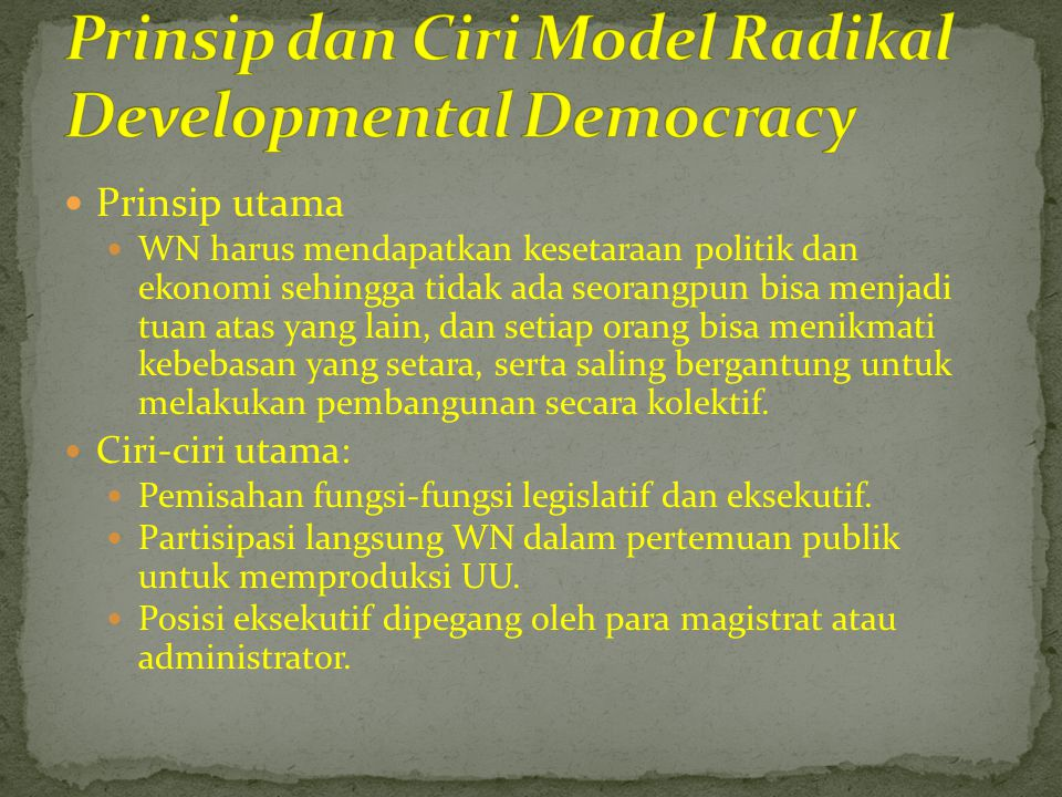 Prinsip dan Ciri Model Radikal Developmental Democracy
