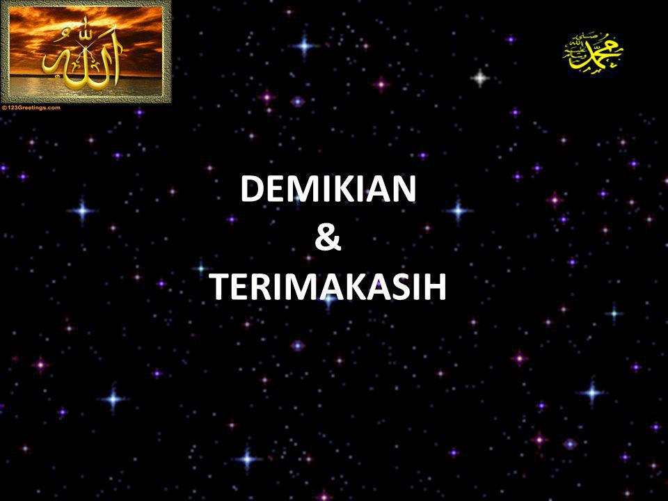 DEMIKIAN & TERIMAKASIH