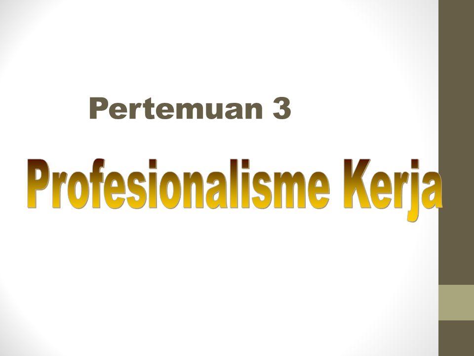 Profesionalisme Kerja