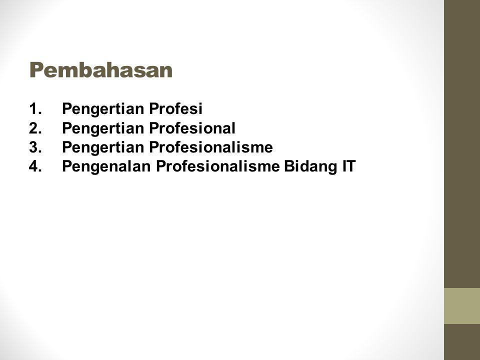Pembahasan Pengertian Profesi Pengertian Profesional