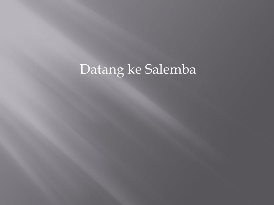 Datang ke Salemba
