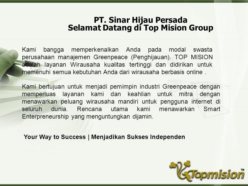 PT. Sinar Hijau Persada Selamat Datang di Top Mision Group