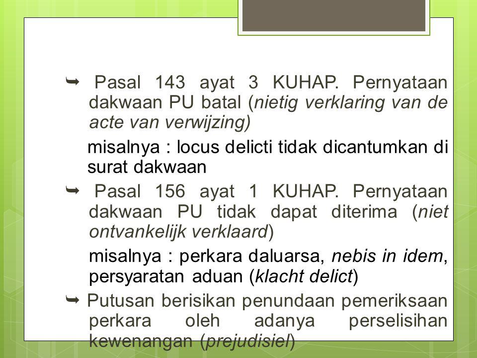  Pasal 143 ayat 3 KUHAP.