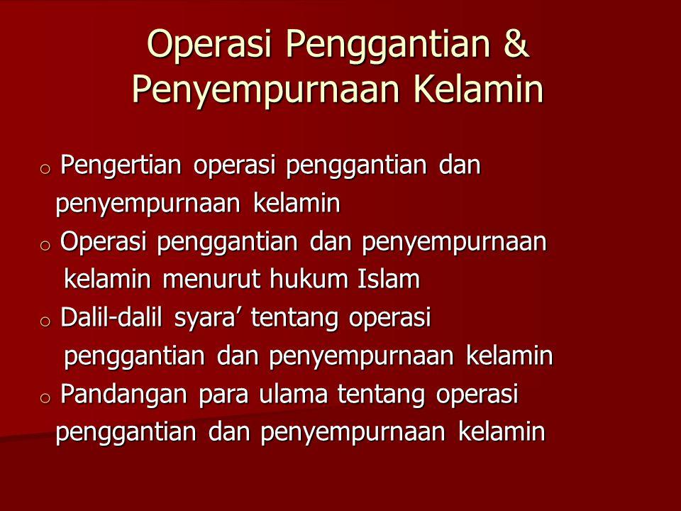 Operasi Penggantian & Penyempurnaan Kelamin