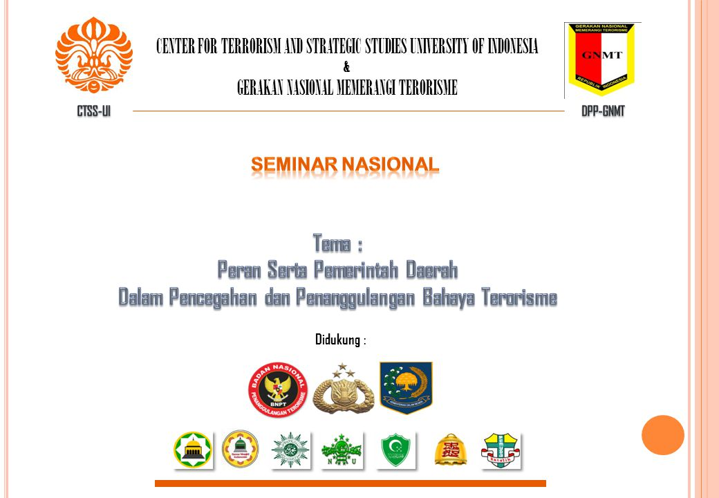 CENTER FOR TERRORISM AND STRATEGIC STUDIES UNIVERSITY OF INDONESIA