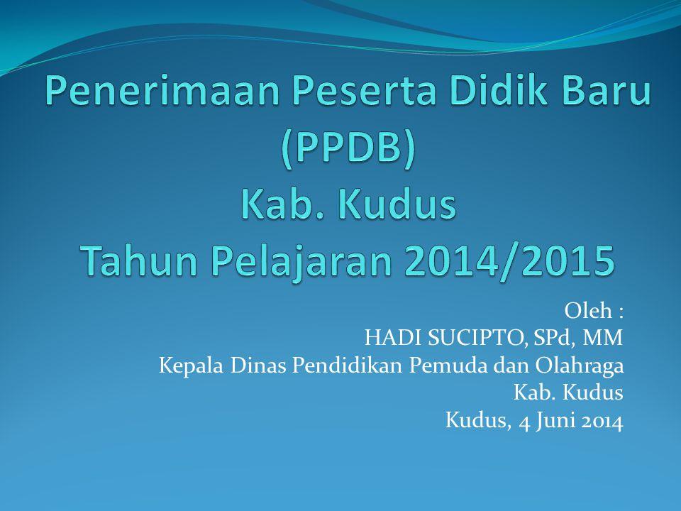 Penerimaan Peserta Didik Baru (PPDB) Kab