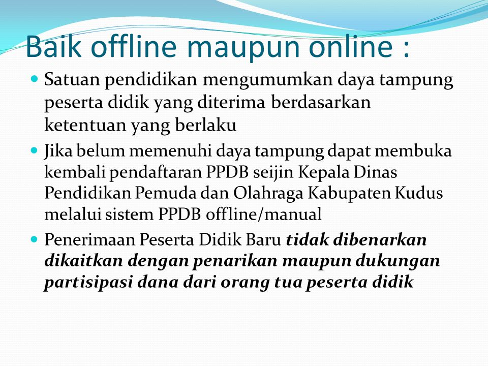 Baik offline maupun online :