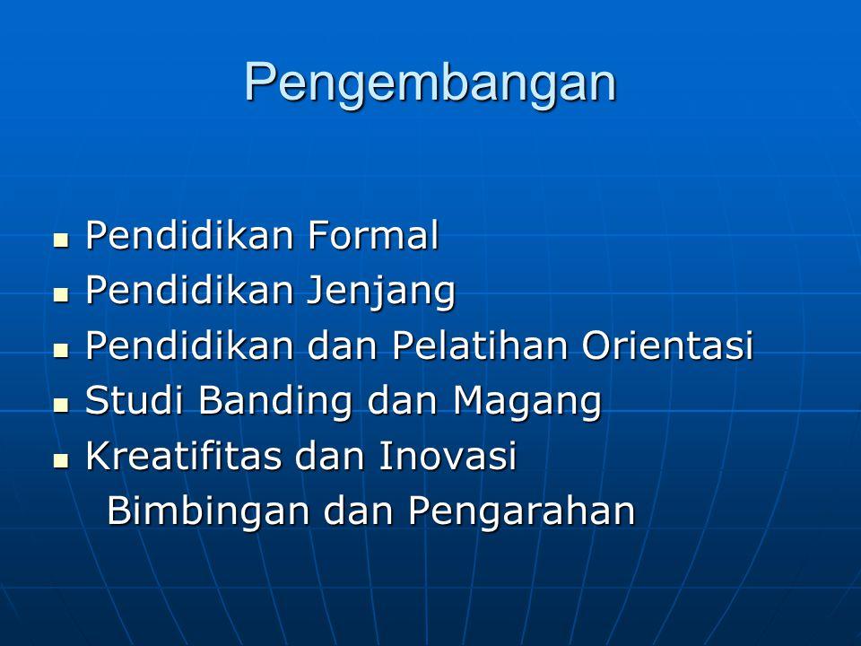 Pengembangan Pendidikan Formal Pendidikan Jenjang