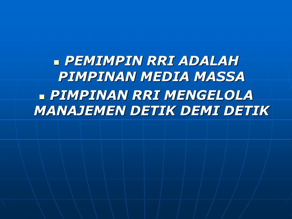 PEMIMPIN RRI ADALAH PIMPINAN MEDIA MASSA