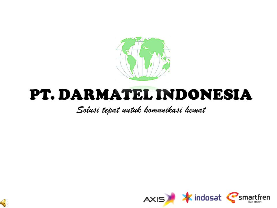 PT. DARMATEL INDONESIA Solusi tepat untuk komunikasi hemat
