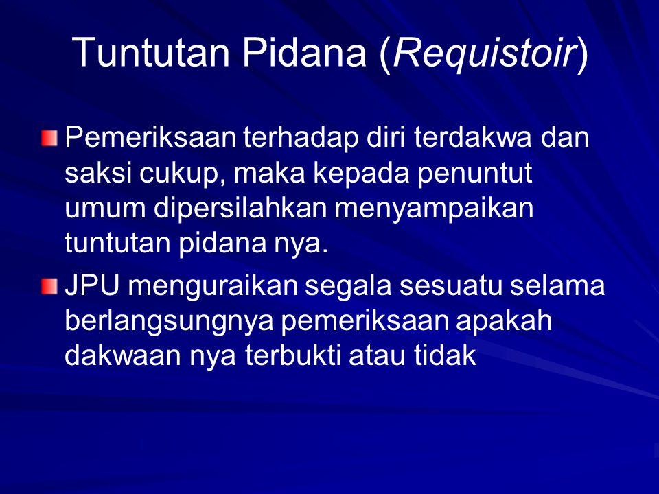 Tuntutan Pidana (Requistoir)
