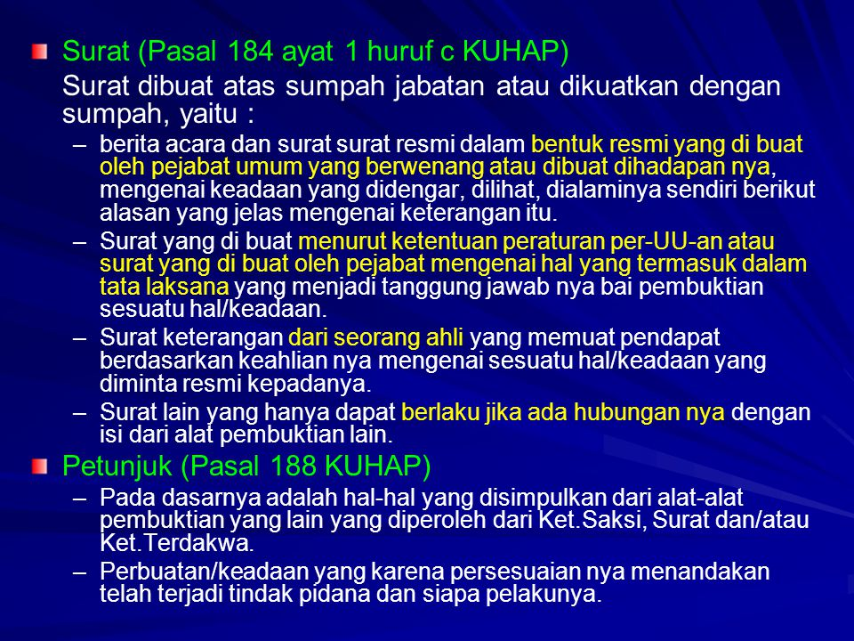 Surat (Pasal 184 ayat 1 huruf c KUHAP)