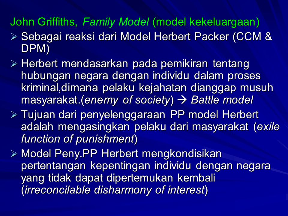 John Griffiths, Family Model (model kekeluargaan)