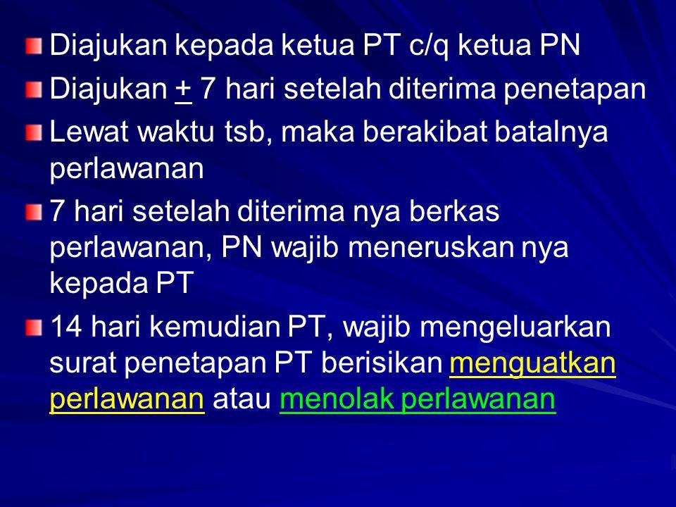 Diajukan kepada ketua PT c/q ketua PN