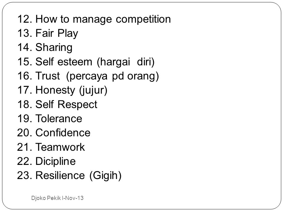 12. How to manage competition 13. Fair Play 14. Sharing