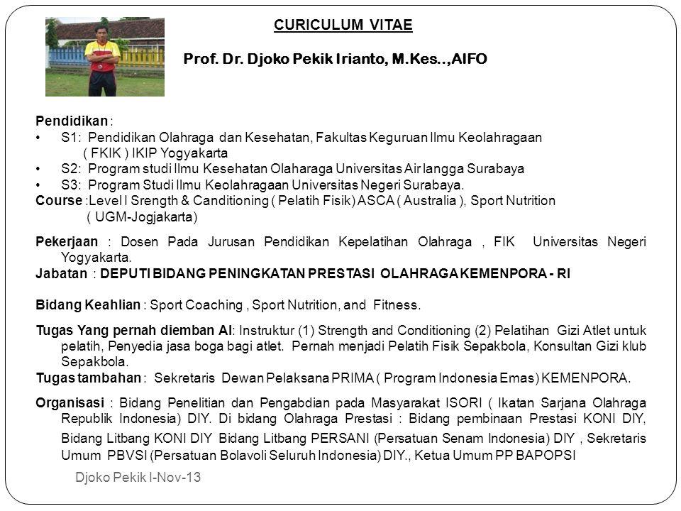Prof. Dr. Djoko Pekik Irianto, M.Kes..,AIFO