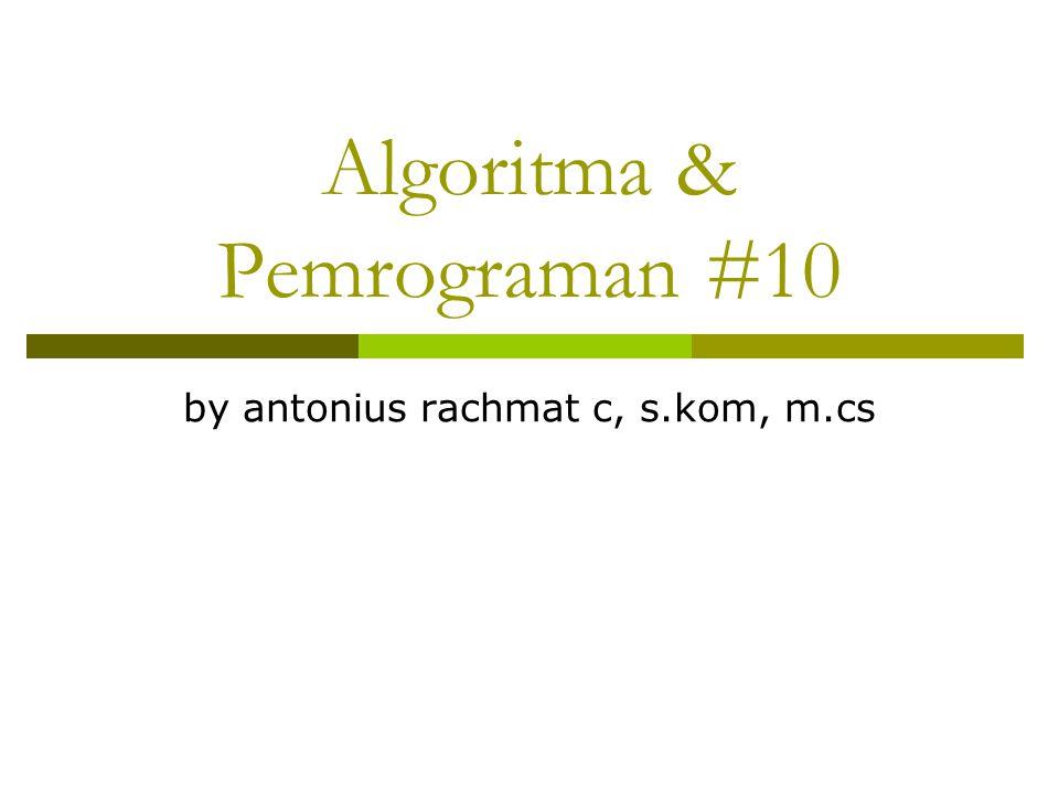 Algoritma & Pemrograman #10