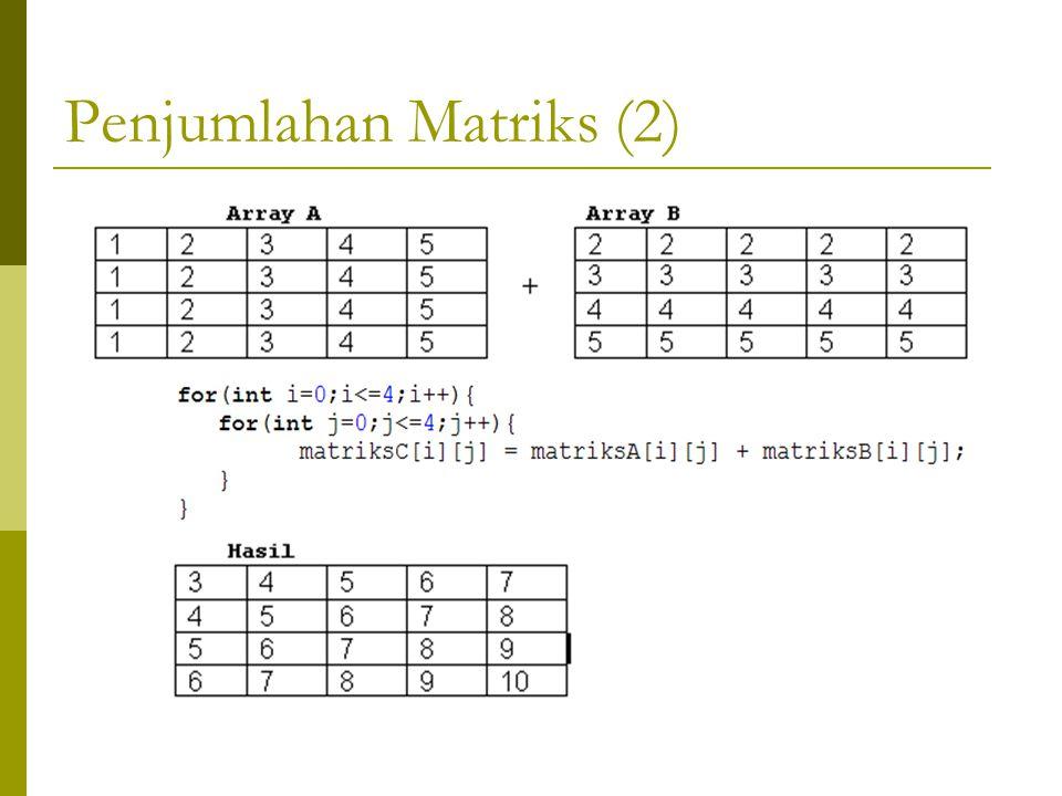 Penjumlahan Matriks (2)