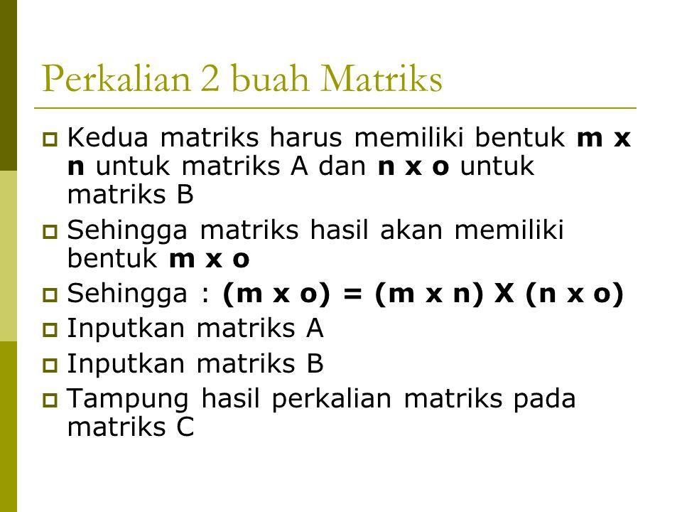 Perkalian 2 buah Matriks