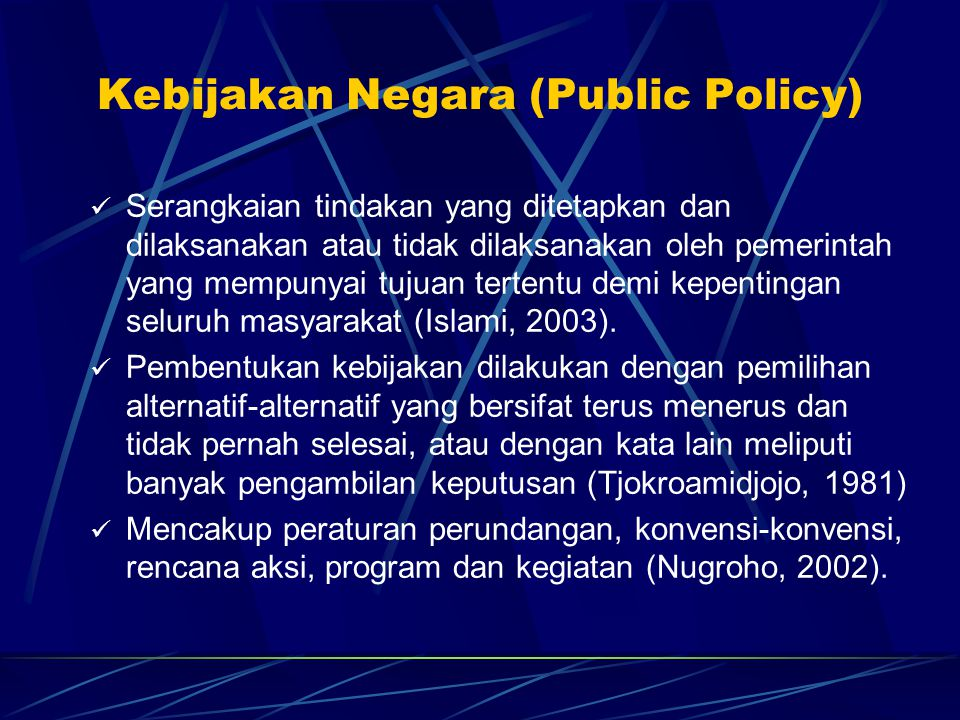 Kebijakan Negara (Public Policy)