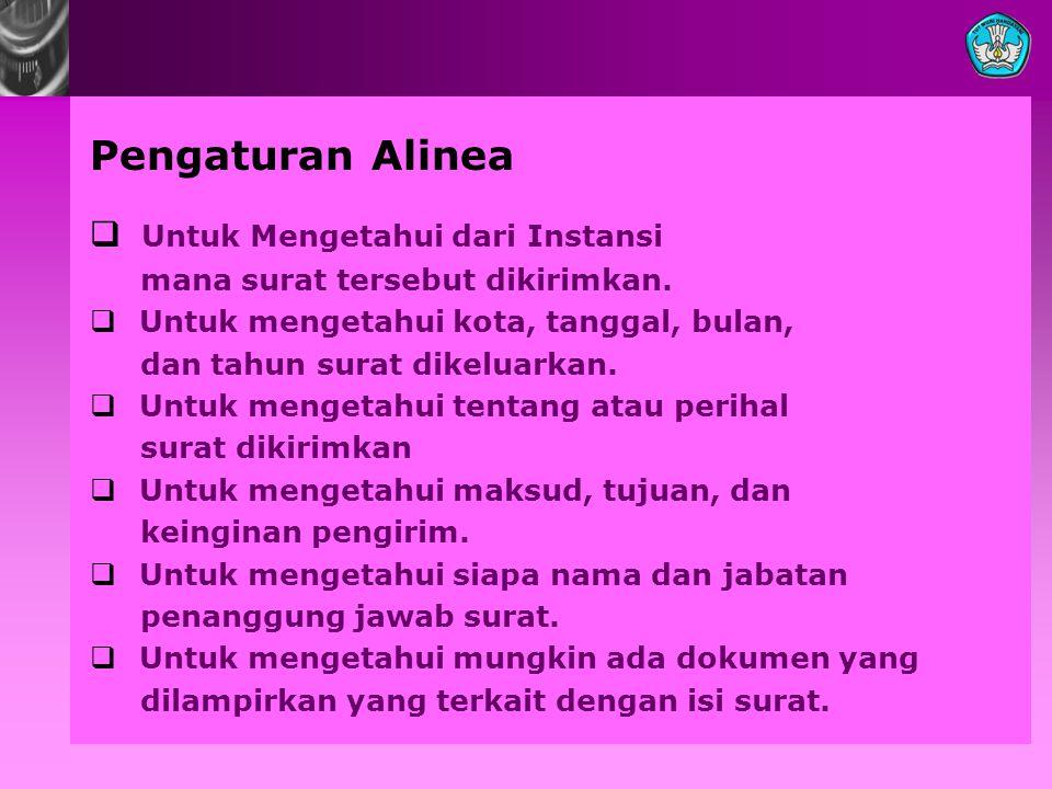 Pengaturan Alinea Untuk Mengetahui dari Instansi