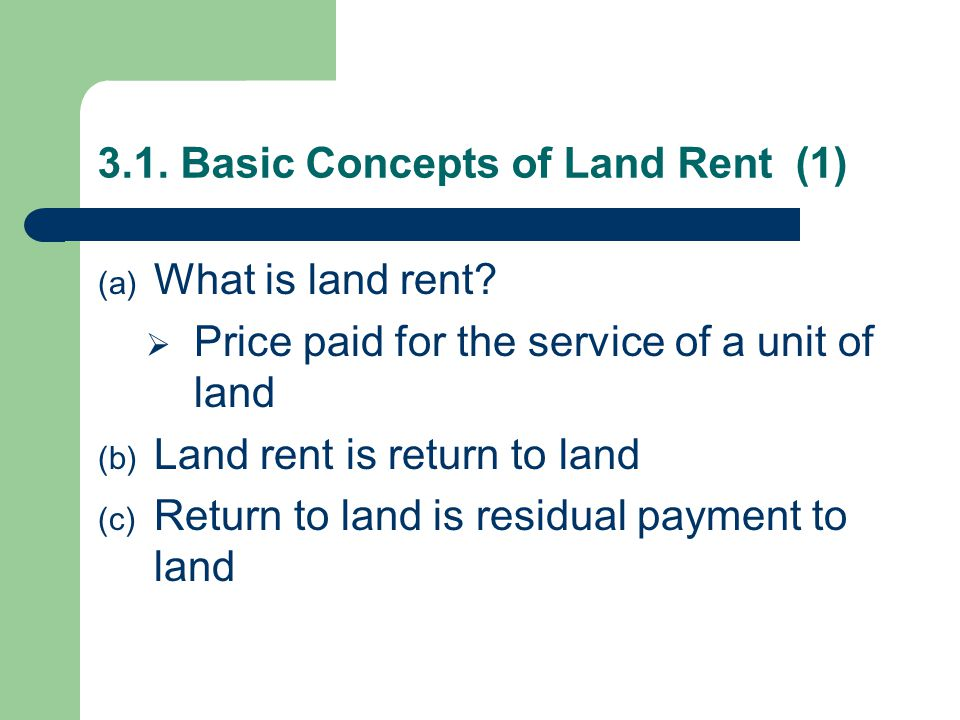 3.1. Basic Concepts of Land Rent (1)