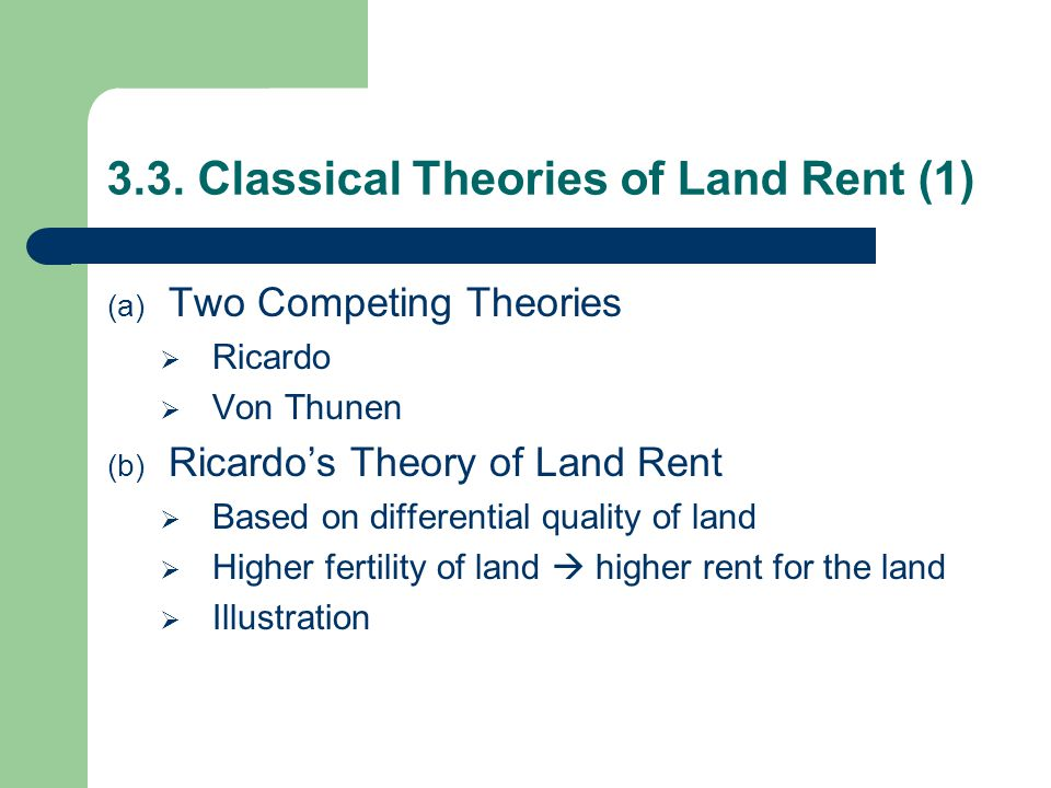 3.3. Classical Theories of Land Rent (1)